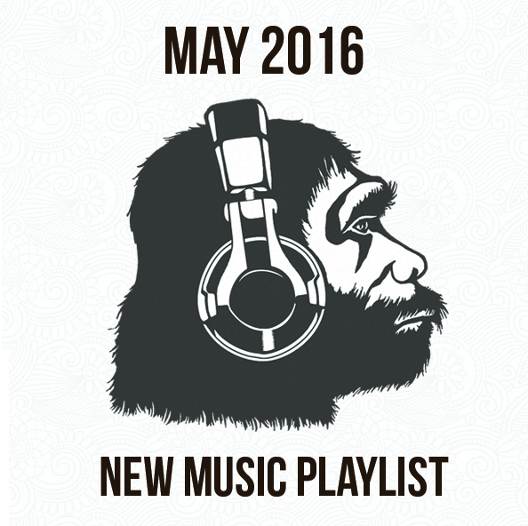 Apes on Tape May 2016 Playlist
