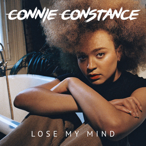 "Connie Constance ""Lose My Mind"""