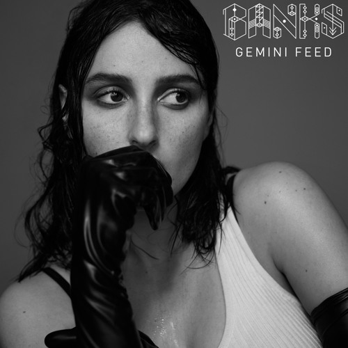 "Banks ""Gemini Feed"""
